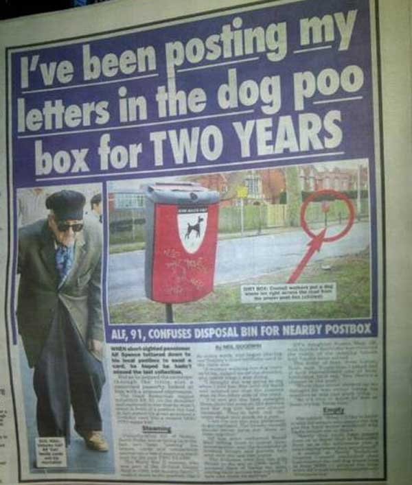 ive been posting my letters in the dog poo box for two years and other weird news classics